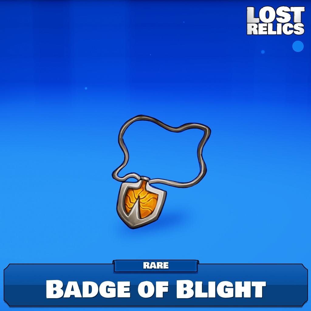 Badge of Blight