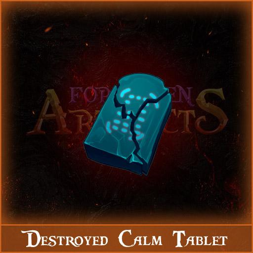Destroyed Calm Tablet Image