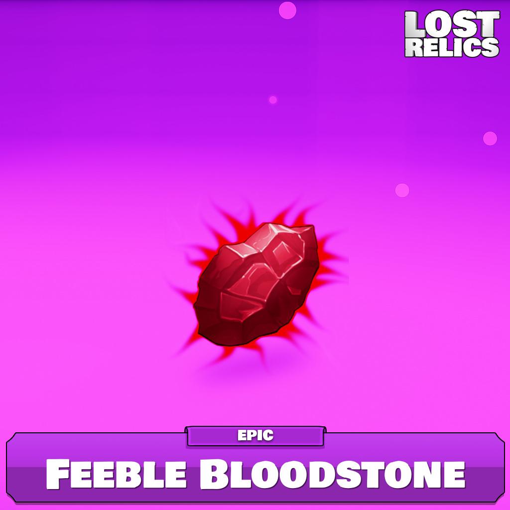 Feeble Bloodstone Image